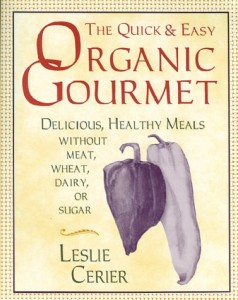 The Quick and Easy Organic Gourmet