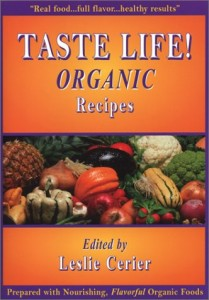 Taste Life Organic Recipes Cookbook