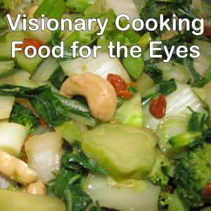 Visionary Cooking
