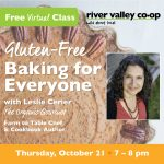 Gluten Free Baking for Everyone, free virtual workshop with Leslie Cerier, the Organic Gourmet